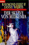 Germany - Der Sklave von Midkemia - Cover by Don Maitz